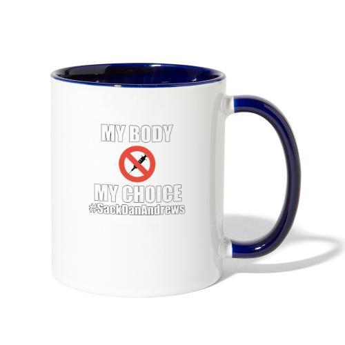 My Body My Choice - Contrast Coffee Mug