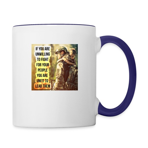 Leaders Fight For The Ones They Love - Contrast Coffee Mug