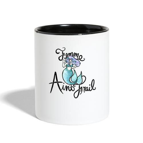 Femme ain't Frail Mermaid - Contrast Coffee Mug