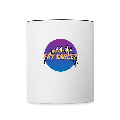 Where's my Fry Sauce? - Contrast Coffee Mug