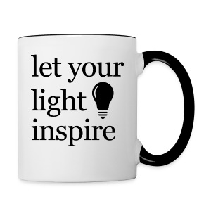 Let Your Light Inspire Sports Tank (black font) - Contrast Coffee Mug