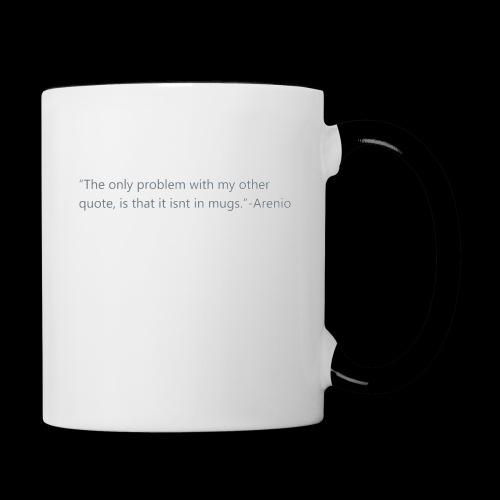 Quote - Contrast Coffee Mug