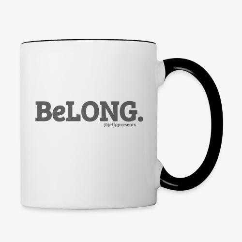 BELONG black with jeffgpresents - Contrast Coffee Mug