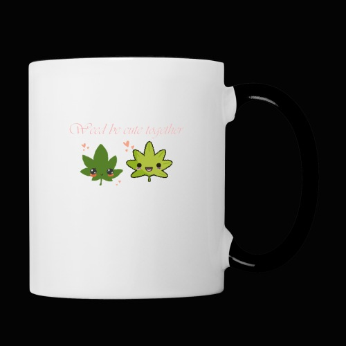 Weed Be Cute Together - Contrast Coffee Mug