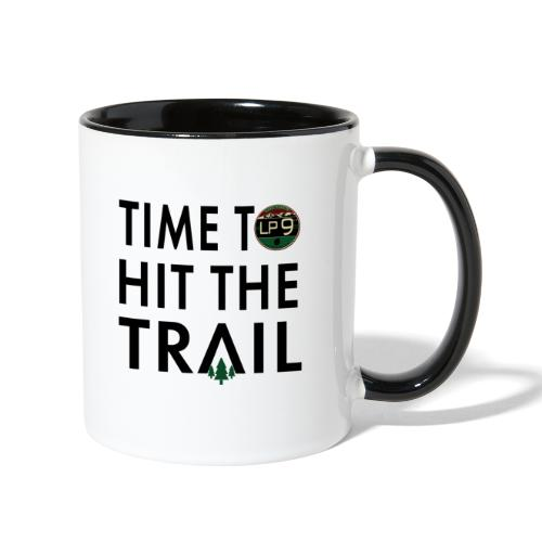 Time To Hit The Trail - Contrast Coffee Mug