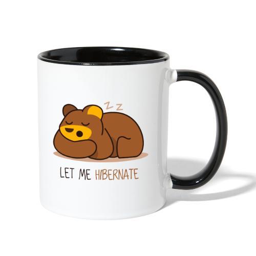 Let Me Hibernate - Contrast Coffee Mug