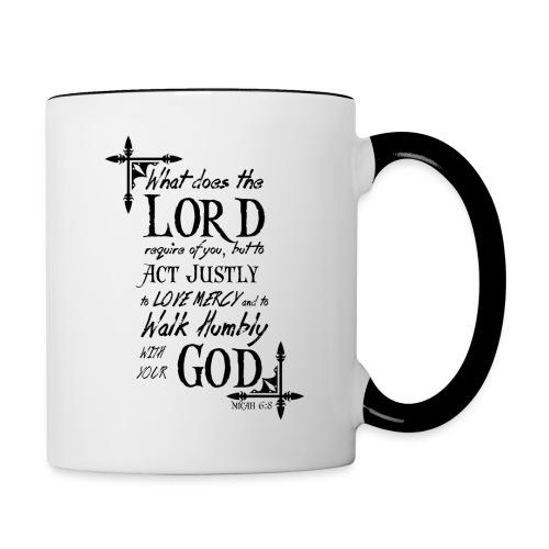 Micah 6:8 - Contrast Coffee Mug