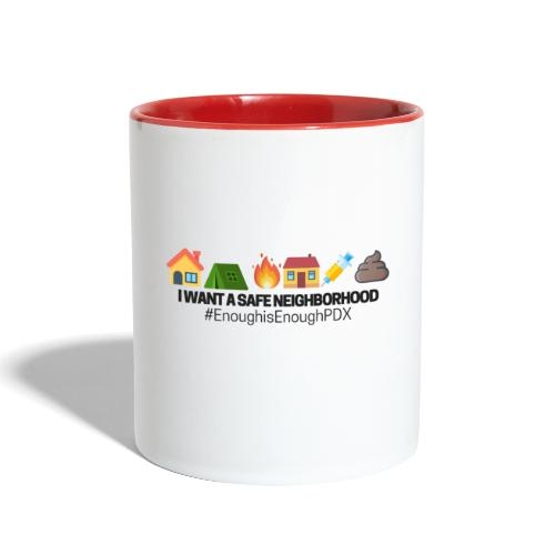 Enough is Enough PDX: Safe Neighborhood Design - Contrast Coffee Mug