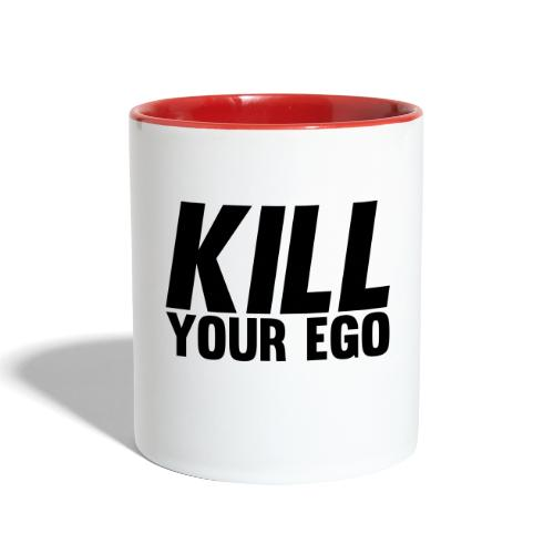Kill Your Ego - Contrast Coffee Mug