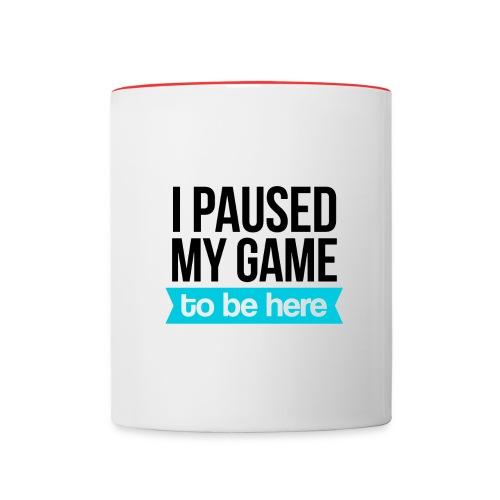 I Paused My Game - Contrast Coffee Mug