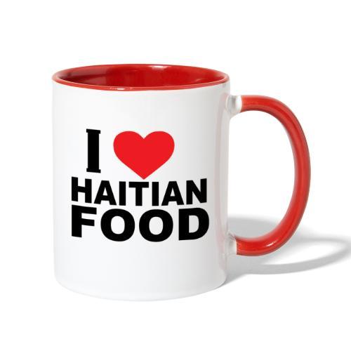 I Love Haitian Food - Contrast Coffee Mug