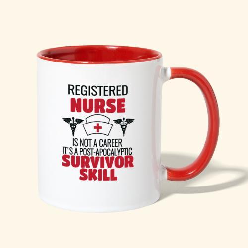 Registered Nurse is a Post-Apocalyptic SKill - Contrast Coffee Mug