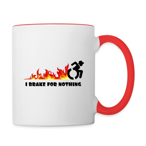 I brake for nothing with my wheelchair - Contrast Coffee Mug