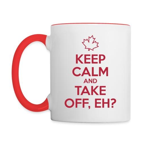 Keep Calm and Take Off Eh - Contrast Coffee Mug