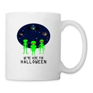 WE'RE HERE FOR HALLOWEEN - Coffee/Tea Mug