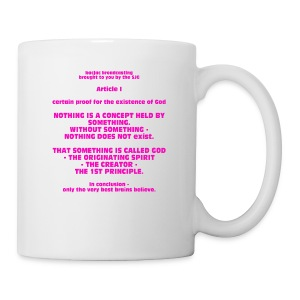 Proof for the Existence of God - Coffee/Tea Mug