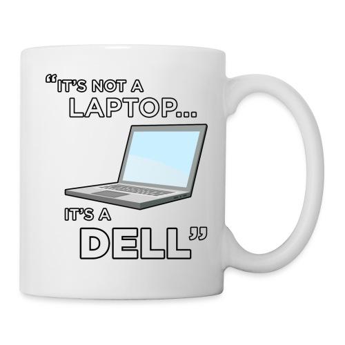 It's Not A Laptop... It's A Dell - Coffee/Tea Mug