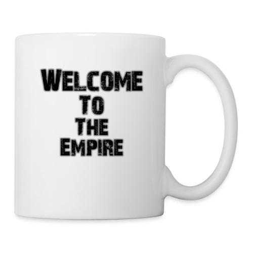 Welcome To The Empire - Coffee/Tea Mug