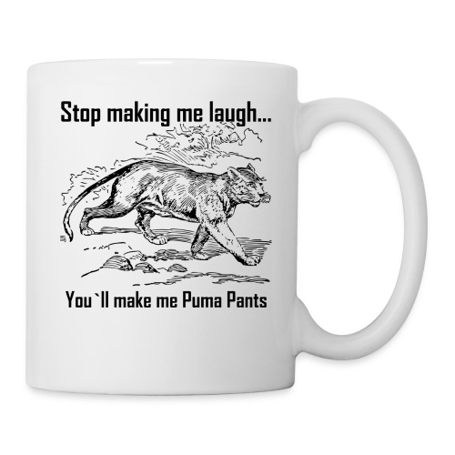 Stop Making me Laugh - Coffee/Tea Mug