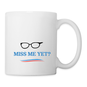 bernie_miss_me_yet - Coffee/Tea Mug