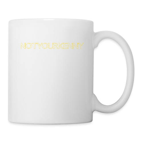 NotYourKenny Text Design! - Coffee/Tea Mug