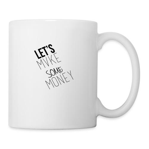 Let---s_Mvke_SOme_Money1 - Coffee/Tea Mug