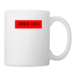 IM A DOG - Coffee/Tea Mug