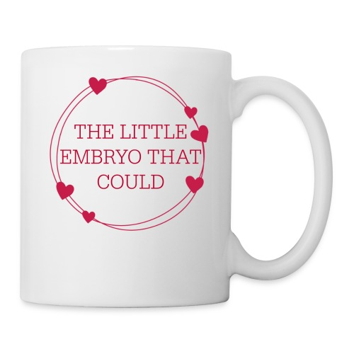 The Little Embryo That Could (IVF Baby) - Coffee/Tea Mug