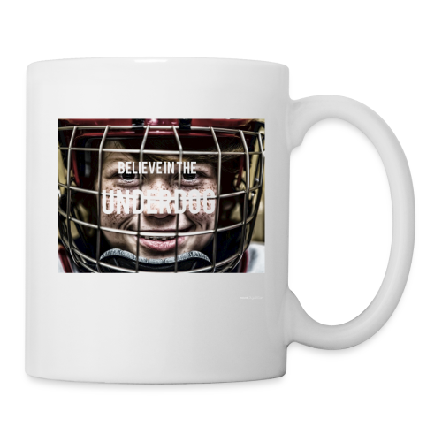 Believe in the underdog - Coffee/Tea Mug