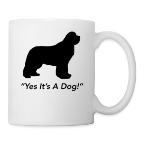 Yes Its A Dog - Coffee/Tea Mug