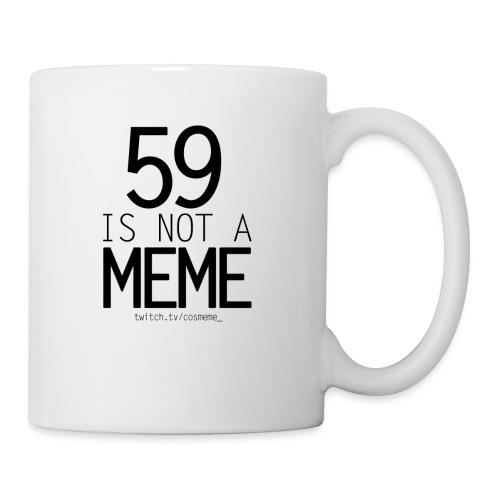 59 is not a meme - Coffee/Tea Mug