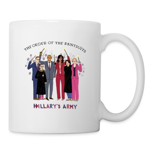 The Order of the Pantsuits: Hillary's Army - Coffee/Tea Mug