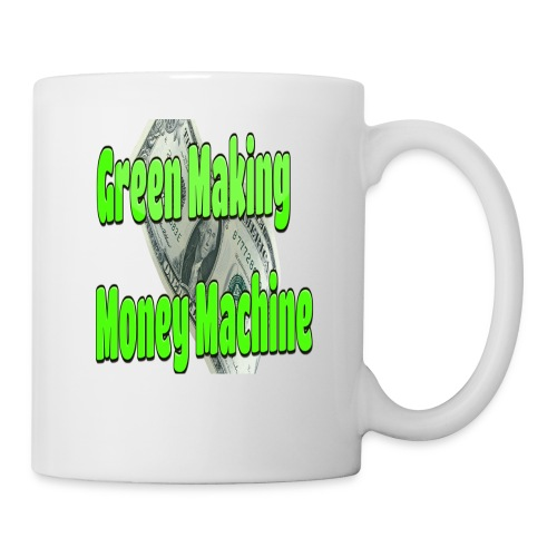 Green Making Money Machine - Coffee/Tea Mug