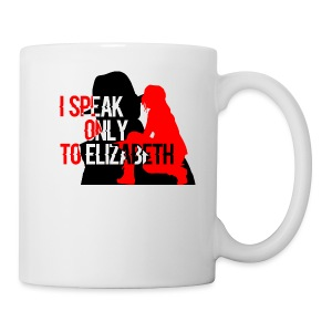 I speak only to Elizabeth : the blacklist tees - Coffee/Tea Mug