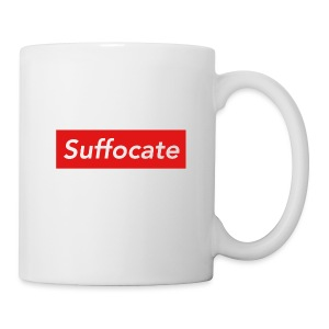 Suffocate - Coffee/Tea Mug