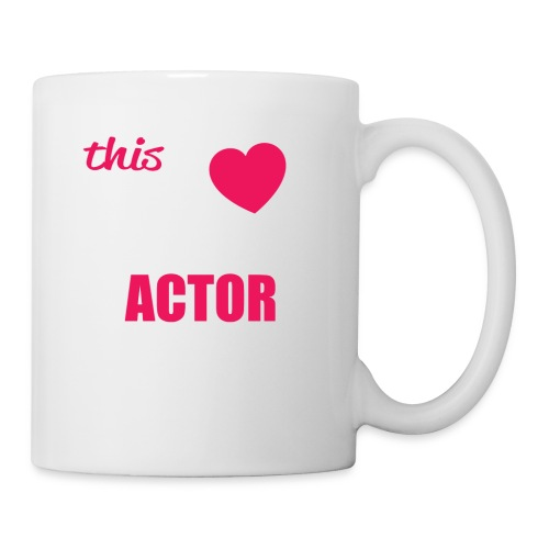 This Girl Loves Her ACTOR - Coffee/Tea Mug