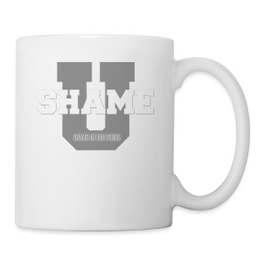 Shame On You Series by Teresa Mummert - Coffee/Tea Mug