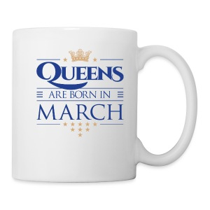 Queen of March 02 - Coffee/Tea Mug