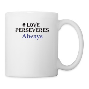 Love Perseveres - Coffee/Tea Mug