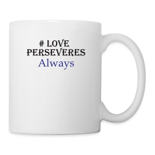 Love Perseveres - Coffee/Tea Mug