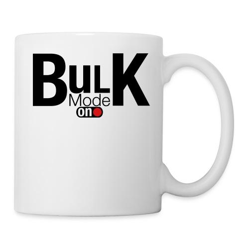 Bulk Mode On - Coffee/Tea Mug