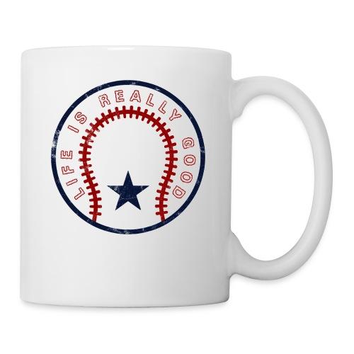Life Is Really Good Baseball - Coffee/Tea Mug