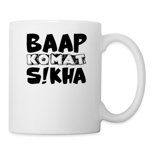 BAAP KO MAT S!KHA - Coffee/Tea Mug