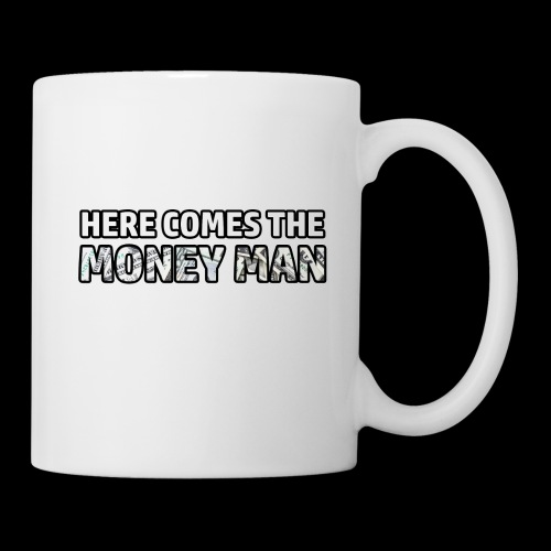 Here Comes The Money Man - Coffee/Tea Mug