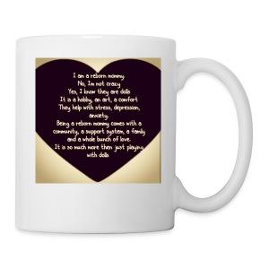 Proud reborn mommy shirt - Coffee/Tea Mug