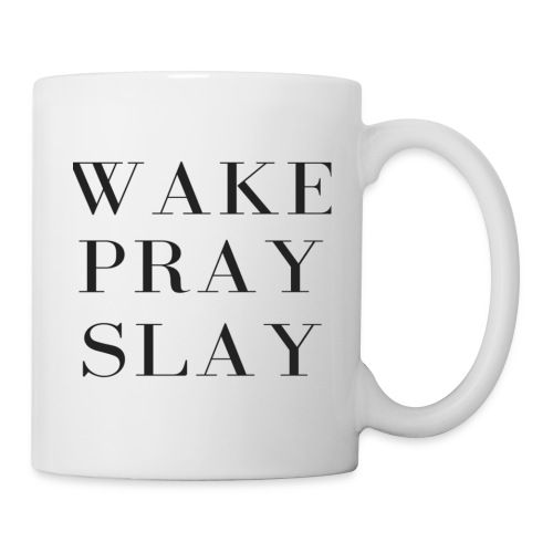 Wake Pray Slay - Coffee/Tea Mug