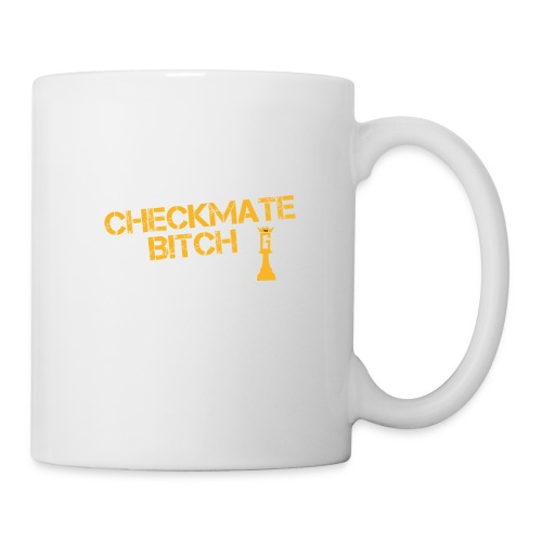 Checkmate, Bitch! - Coffee/Tea Mug