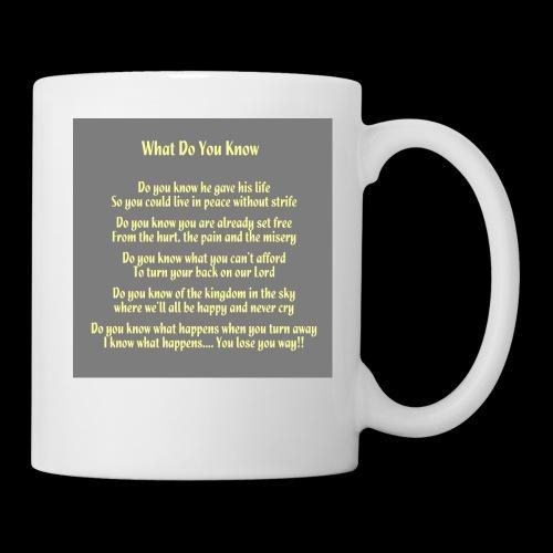 What Do You Know - Coffee/Tea Mug