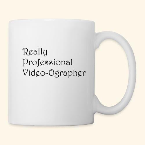 Really Professional Video-ographer - Coffee/Tea Mug