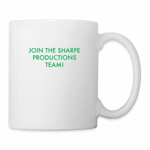 JOIN THE SHARPE PRODUCTIONS TEAM! - Coffee/Tea Mug